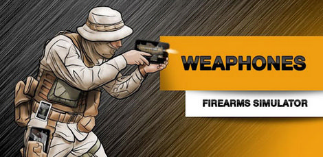 Weaphones: Firearms Simulator для Android